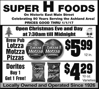Open Christmas Eve and Day at 7:30 am till Midnight
