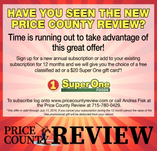 HAVE YOU SEEN THE NEW PRICE COUNTY REVIEW?