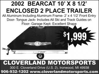 2002 Bearcat 10' x 8 1/2' Enclosed 2 place trailer