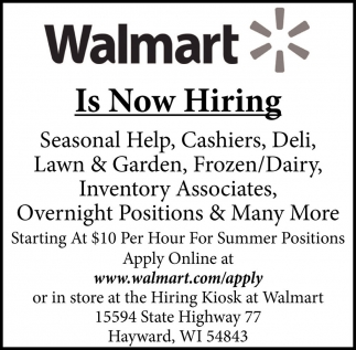 walmart hayward jobs ads from sawyer county record