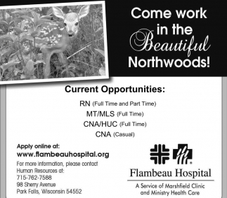 Come work in the Beautiful Northwoods