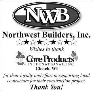 Wishes to thank Core Products International, Inc