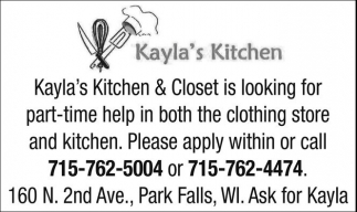 Part-time help in both the clothing store and kitchen