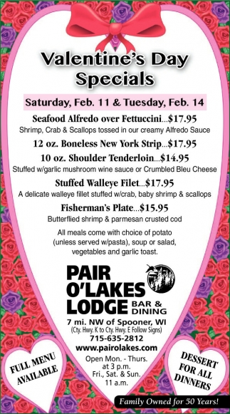 Valentine S Day Specials Pair O Lakes Lodge And Restaurant Spooner Wi