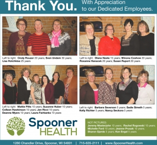 Thank You. With Appreciation to our Dedicated Employees