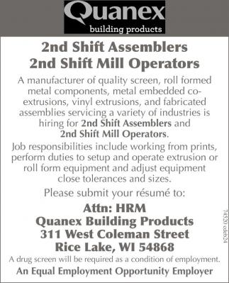 2nd Shift Assemblers, 2nd Shift Mill Operators