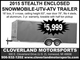 2015 STEALTH ENCLOSED SNOWMOBILE - UTV - ATV TRAILER