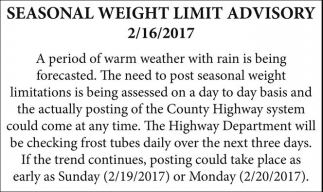 Seasonal Weight Limit Advisory