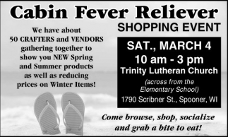 Cabin Fever Reliever - Shopping Event