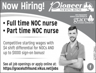 Fill time NOC nurse. Part time NOC nurse