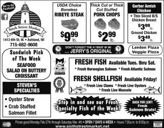 Stop in and see our Fresh Specialty Fish of the Week!