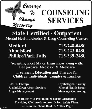 Mental health alcohol drug counseling centers courage to ads for courage to change recovery in medford wi 1betcityfo Image collections
