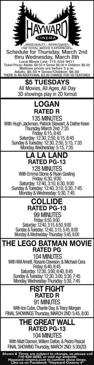 Logan, La La Land, Collide, The Lego Batman Movie, Fist Fight, The Great Wall