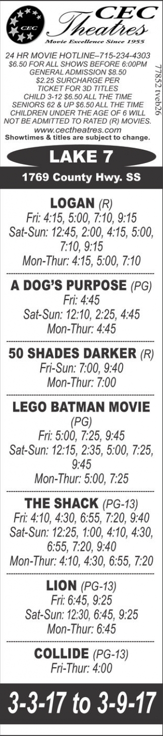 Logan, A Dog's Purpose, 50 Shades Darker, Lego Batman Movie, Tha Shack, Lion, Collide
