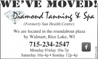 Ads For Diamond Tanning & Spa in Rice Lake, WI