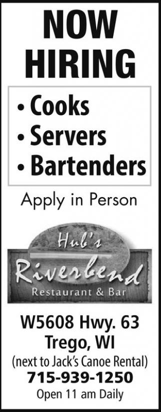 Cooks, Servers, Bartenders