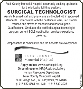 Technologist, Rusk County Memorial Hospital, Ladysmith, WI