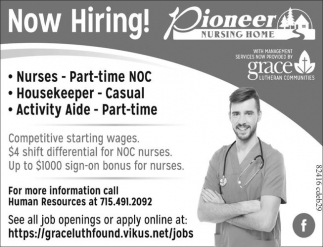 Nurses, Housekeeper, Activity Aide