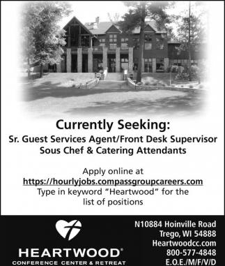 Sr. Guest Services Agent / Front Desk Supervisor / Sous Chef / Catering Attendants