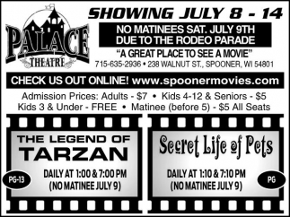 SHOWING JULY 8 - 14