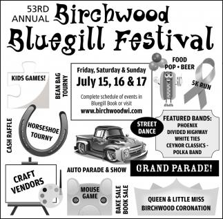 Birchwood Bluegill Festival