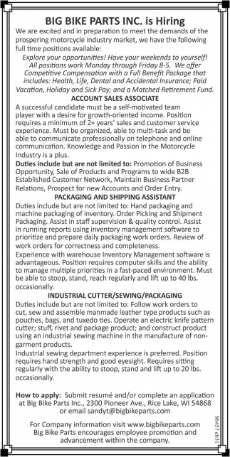 Account Sales Associate, Packaging and Shipping Assistant, Industrial Cutter/Sewing/Packaging
