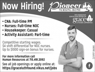 CNAs, Nurses, Activity Assistant, Housekeeper