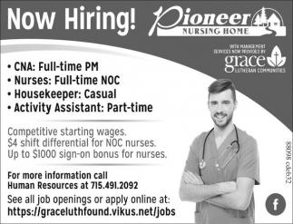 CNAs, Nurses, Activity Assistant, Housekeeper