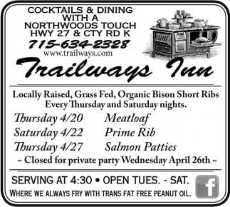 4/20 Meatloaf - 4/22 Prime Rib - 4/27 Salmon Patties