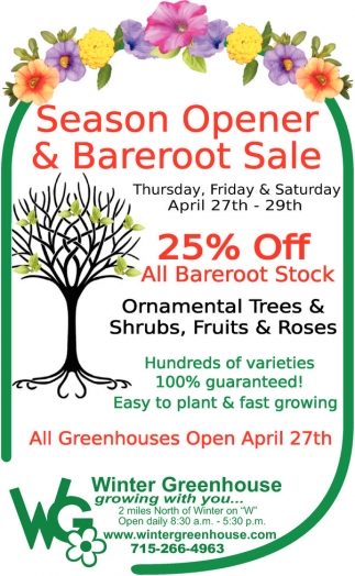 Season Opener & Bareroot Sale