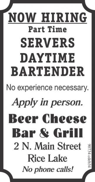 Servers, Daytime, Bartender