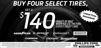 Bou Four Select Tires, get a $140