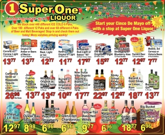 Start your Cinco de Mayo off with a stop at Super One Liquor