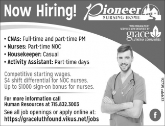 CNAs, Nurses, Housekeeper, Activity Assistant