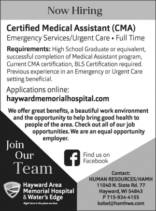 Medical Assistant (CMA), Hayward Area Memorial Hospital, Hayward, WI