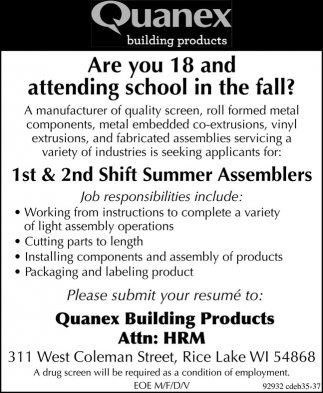 1st 2nd shift summer assemblers quanex building for Quanex building products