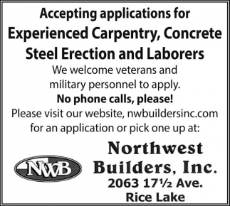 Experienced Carpentry, Concrete Steel Erection and Laborers