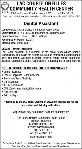 Dental Assistant, Lac Courte Oreilles Community Health Center, Hayward, WI