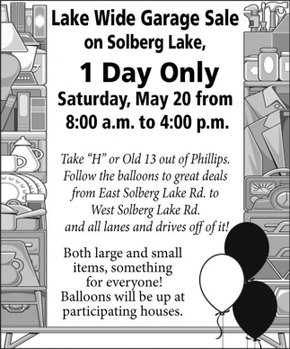 1 Day Only, Lake Wide Garage Sale - Solberg Lake