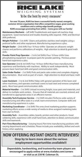 Maintenance Mechanic, Weight Polisher, Weight Sealer, Powder Paint Prep Operator, Saw Operator, Sales Order Packer, Laser Assistant, Material Handler, Assembly Tech/Customer Service, Marketing Coordinator, Assembly Tech, Manufacturing
