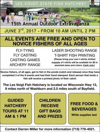 All events are free and open to novice fishers of all ages