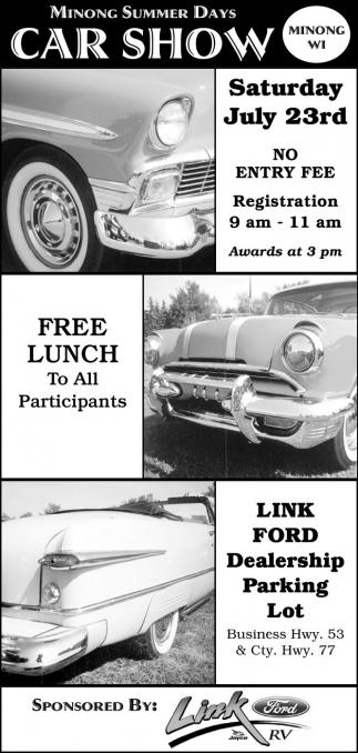 Link Ford Rice Lake >> Minong Summer Days Car Show Link Ford Minong Wi