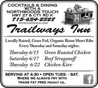 6/15 Oven Roasted Chicken 6/17 Beef Stroganoff 6/22 Chicken Kiev