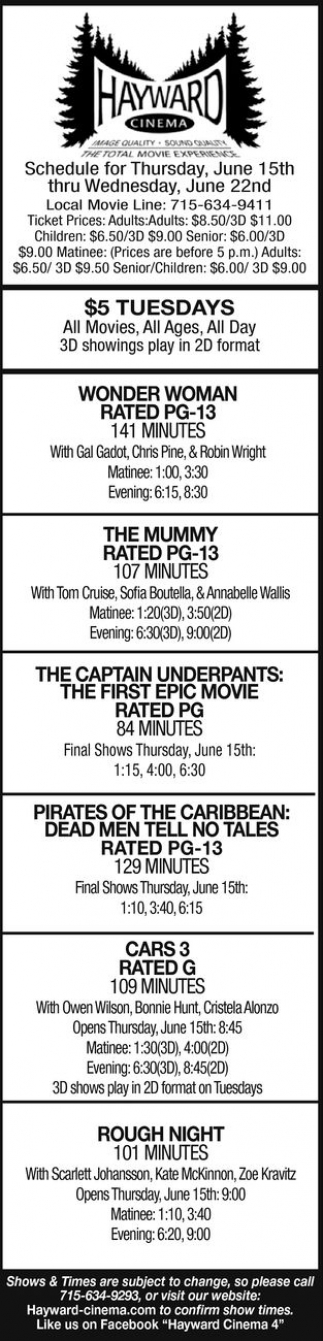 Wonder Woman - The Mummy - The Captain America: The First Epic Movie - Pirates of The Caribbean: Dead Men Tell no Tales - Cars 3 - Rough Night