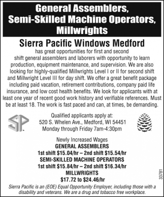 General Assemblers, Semi-Skilled Machine Operators, Millwrights