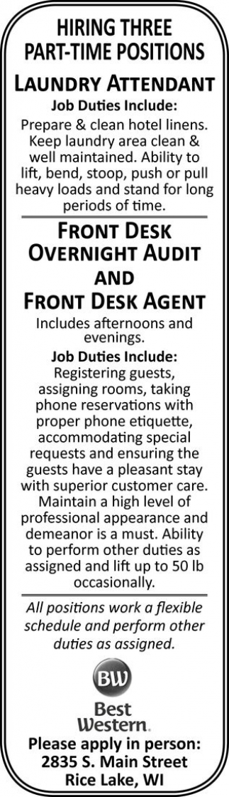 Laundry Attendant, Front Desk Overnight Audit and Front Desk Agent
