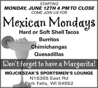 Mexican Mondays
