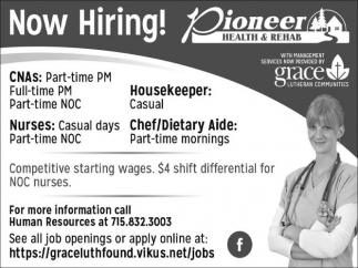 Housekeeper, Chef/Dietary Aide, Nurses, CNAs