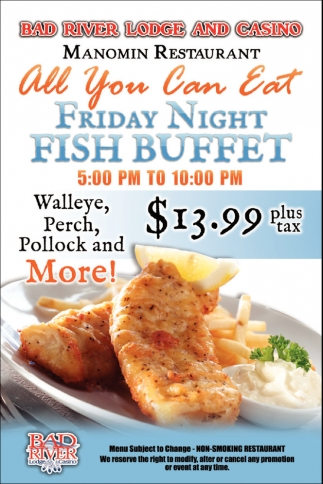 Manomin Restaurant: All you can eat friday night fish buffet
