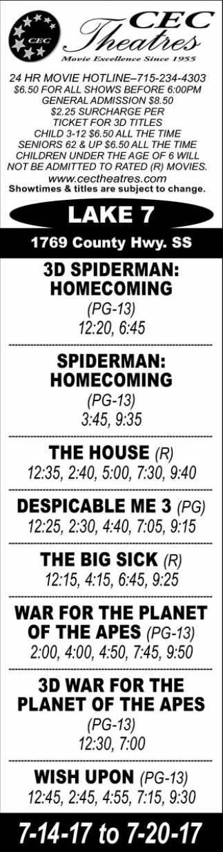 3D Spiderman: Homecoming - The House - Despicable Me 3 - The Big Sick - War for The Planet of The Apes - Wish Upon